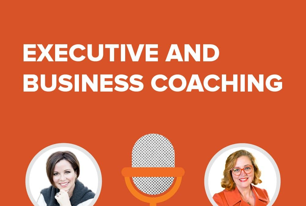 Episode 19 | Melissa DeLuca – Executive & Business Coach