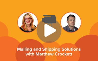 Mailing and Shipping Solutions with Matthew Crockett of U.S. Post Office
