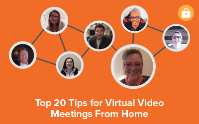 Top 20 Tips for Virtual Video Meetings from Home