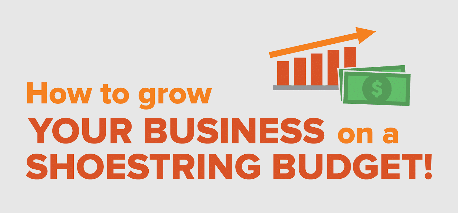 Grow Your Business on a Budget Cover