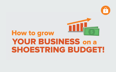 How to Grow your Business and Brand on a Shoestring Budget