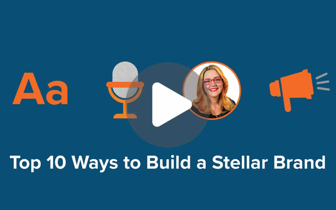 Top 10 Ways to Build a Stellar Brand