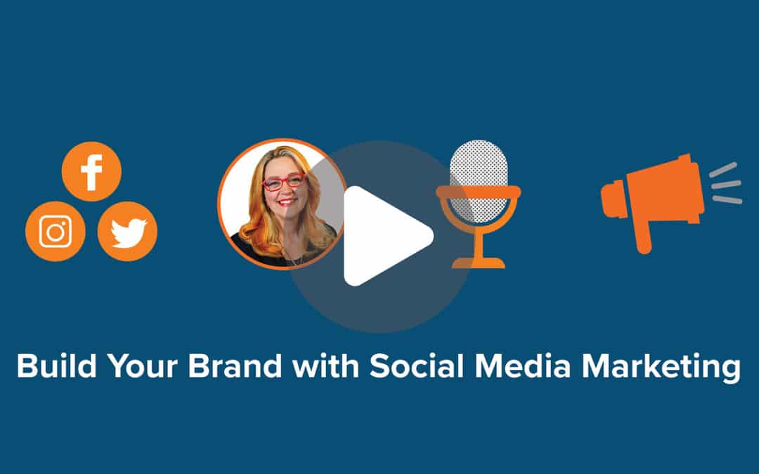 Build Your Brand with Social Media Marketing