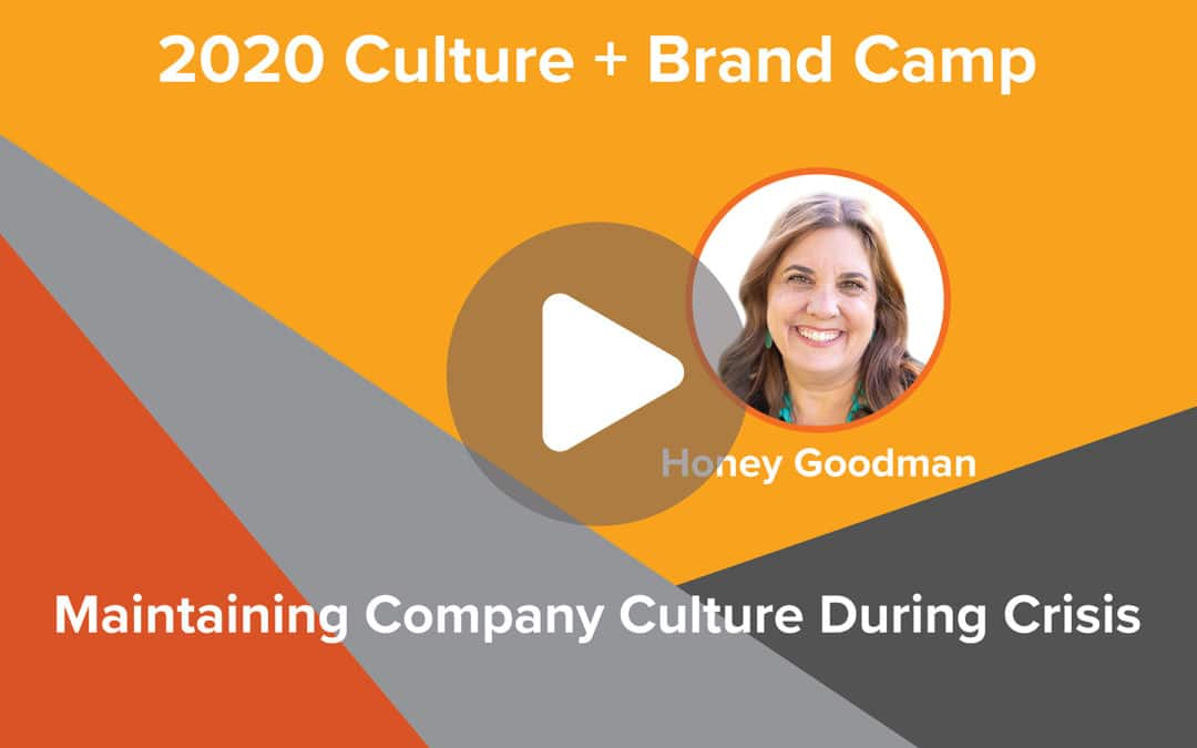 Maintaining Company Culture During Crisis | Honey Goodman