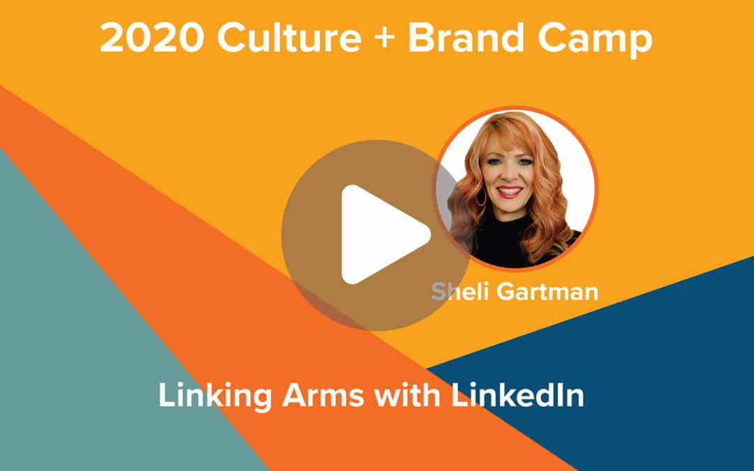 Linking Arms with LinkedIn | Sheli Gartman