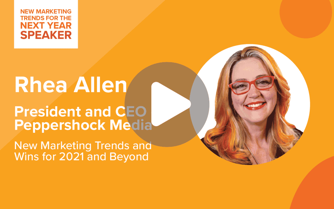 New Marketing Trends for the Next Year – Rhea Allen
