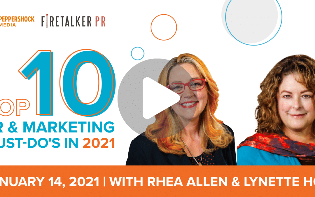 Top 10 PR & Marketing Must-Do's in 2021