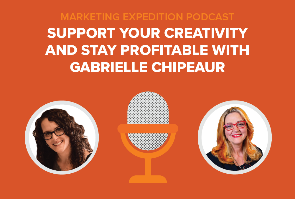 Episode 82 | Support Your Creativity and Stay Profitable with Gabrielle Chipeaur