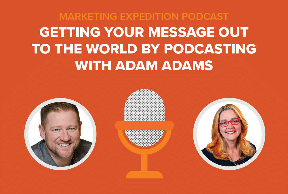 Episode 83   Getting Your Message Out to the World by Podcasting with Adam Adams