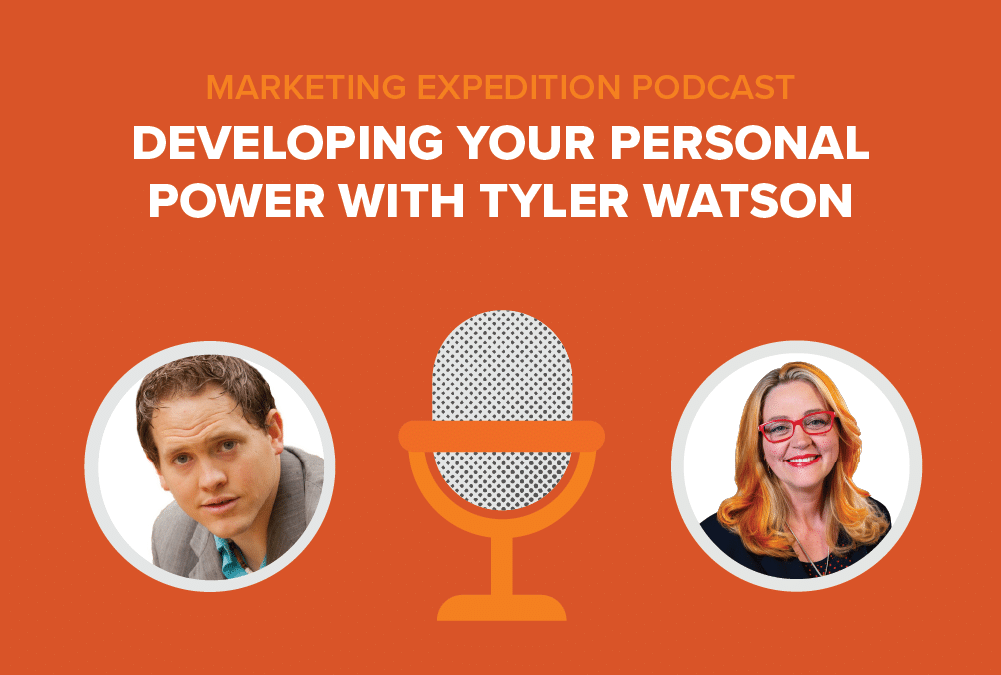 Episode 86 | Developing your Personal Power with Tyler Watson
