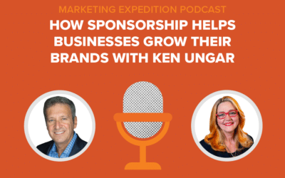 Episode 93   How Sponsorship Helps Businesses Grow Their Brands with Ken Ungar
