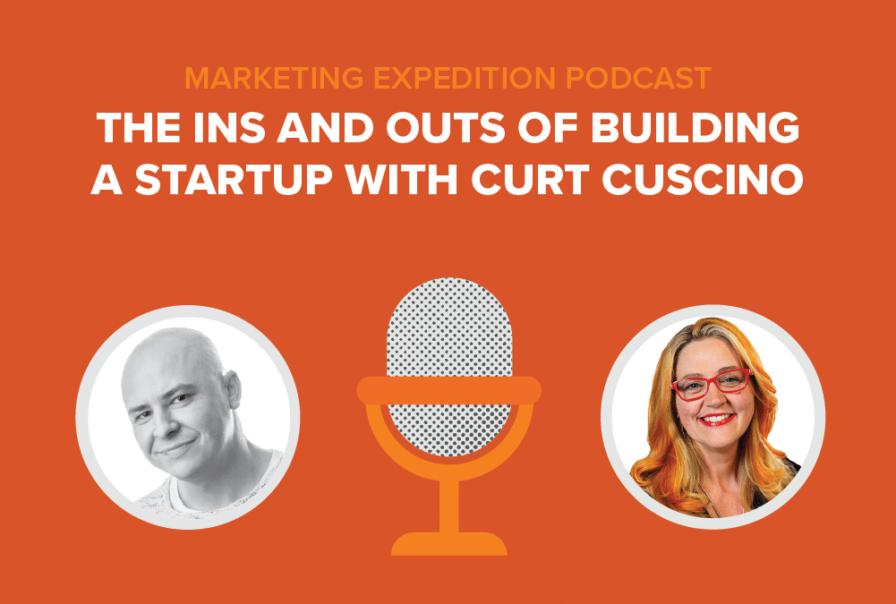 Episode 95 | The Ins and Outs of Building a Startup with Curt Cuscino