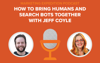 Episode 96 | How to Bring Humans and Search Bots Together with Jeff Coyle